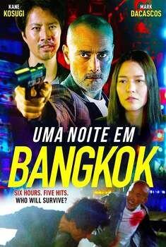 Uma Noite em Bangkok Dublado Online