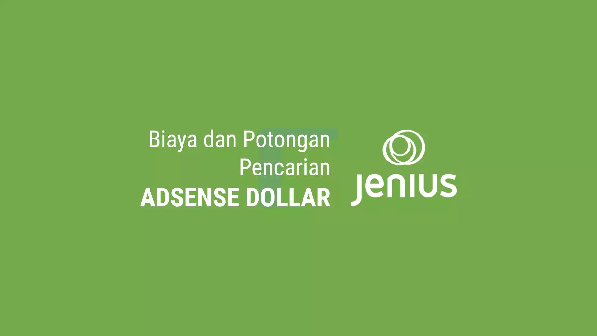 Biaya dan Potongan Pembayaran Adsense Dollar ke Rekening Jenius BTPN