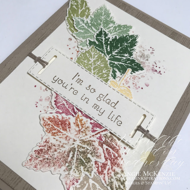 By Angie McKenzie for Around the World on Wednesday Blog Hop; Click READ or VISIT to go to my blog for details! Featuring the Gorgeous Leaves Bundle from the July-December 2021 Mini Catalog with the Love of Leaves Photopolymer Stamp Set, Stitched Rectangle Dies and Label Me Fancy Punch found in the 2021-2022 Annual Catalog by Stampin' Up!® to create a thinking of you card; #changingseasons  #stamping #aroundtheworldonwednesdaybloghop #awowbloghop #gorgeousleaves #leaves #loveofleaves #naturesinkspirations #babywipetechnique #generationstamping #diycrafts #labelmefancypunch  #makingotherssmileonecreationatatime #cardtechniques #stampinup #handmadecards #stampinupcolorcoordination #simplestamping #diecutting #papercrafts #bakerstwine
