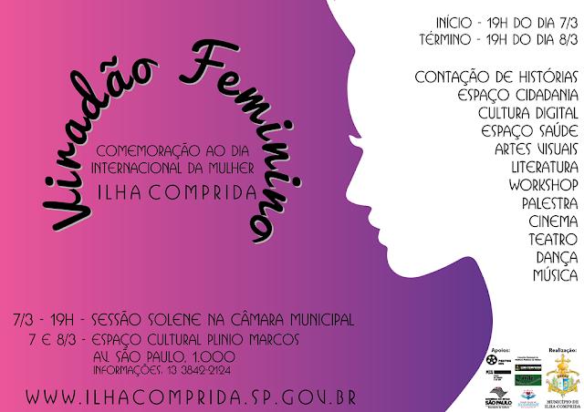 ILHA COMPRIDA CONVIDA PARA O VIRADÃO FEMININO NOS DIAS 7 E 8 DE MARÇO
