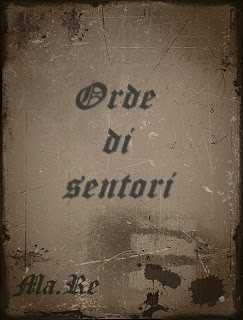 SEGNALAZIONE: Orde di sentori, di MA.RE