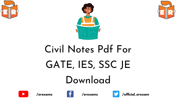 Civil Engineering Notes Pdf For GATE, IES, SSC JE
