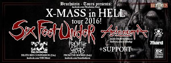 """ACID DEATH: Στην """"Xmas In Hell Tour 2016"""" των  SIX FEET UNDER"""