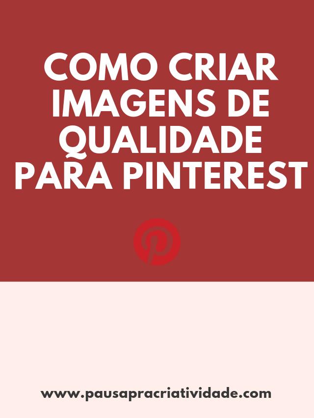 Criando imagens de qualidade para o pinterest