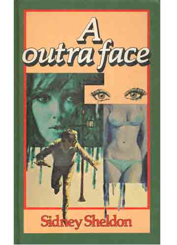 Na ESTANTE com SIDNEY SHELDON: A OUTRA FACE (The Naked Face) 1970