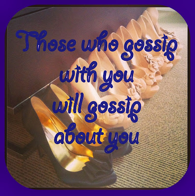 'those-who-gossip-with-you-will-gossip-about-you-shoes'