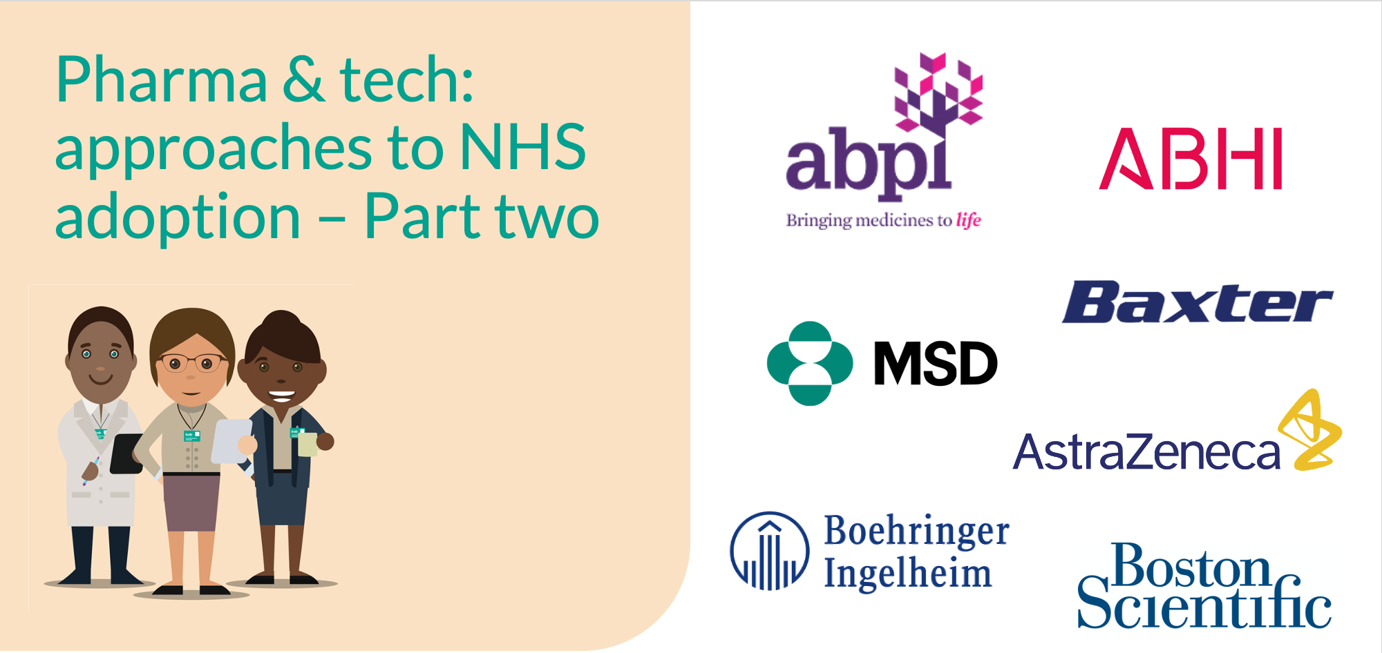 Pharma and tech: approaches to NHS adoption and mobilising partnership - Part two