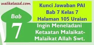 Kunci Jawaban PAI Bab 7 Kelas 7 Halaman 105 Uraian