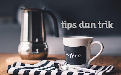gambar Tips dan Trik Membuat dan Mengolah Kopi