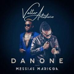 Valter Artistico feat. Messias Maricoa - Danone (2020) [Download]