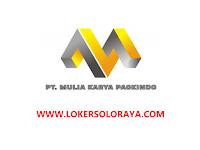 Loker Sukoharjo di PT Mulia Karya Packindo Bulan Maret 2021