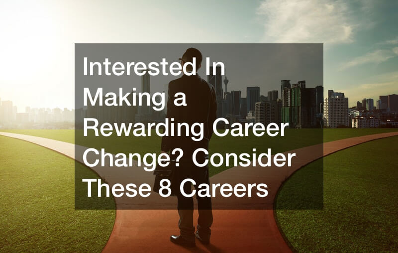 rewarding career change