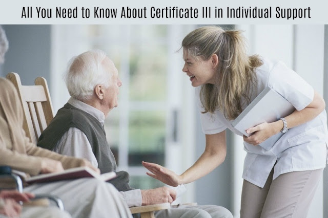 All You Need to Know About Certificate III in Individual Support