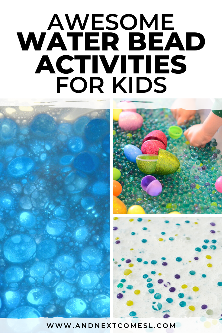 Water bead activities for kids of all ages - toddlers, preschool, kindergarten