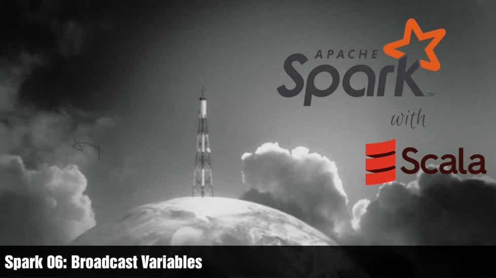 Spark 06: Broadcast Variables
