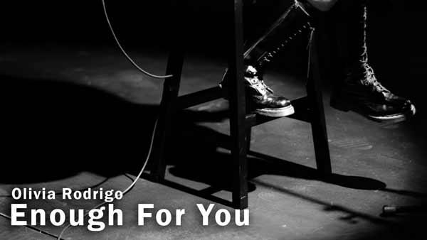 olivia-rodrigo-enough-for-you