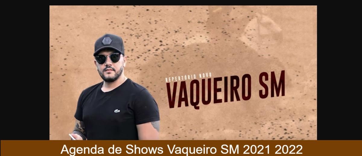 Agenda de Shows Vaqueiro SM 2021/2022