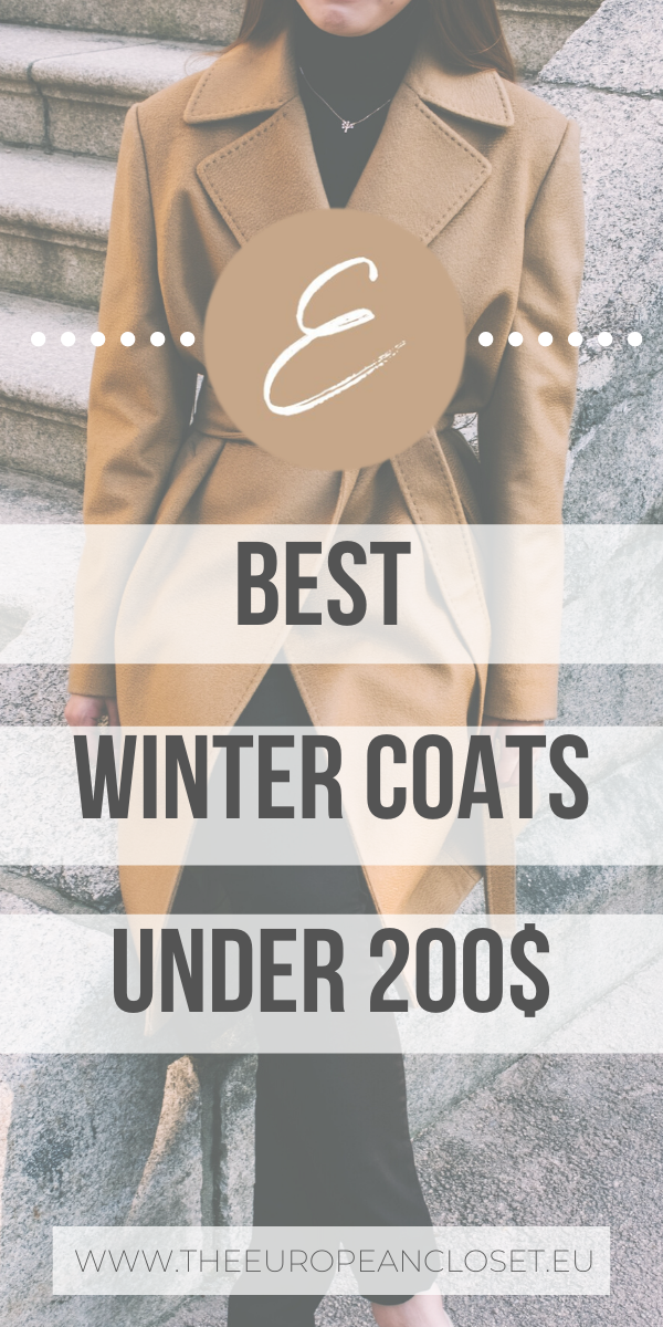 Today I decided to compile a list of the coziest and most fashionable coats under 200$ so you can stay warm, trendy and still have money on your bank account this winter.  #fashion #coats #wintercoats #bestcoats #under200