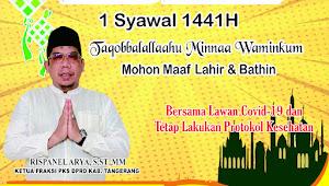Anggota DPRD Praksi Partai PKS RISPANEL ARYA, S,ST,MM, Mengucapkan Selamat Hari Raya Idul Fitri 1441 H