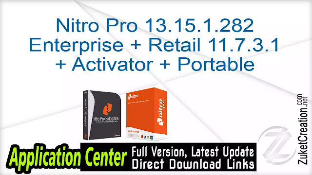 Nitro Pro 13.15.1.282 Enterprise + Retail 11.7.3.1 + Activator + Portable