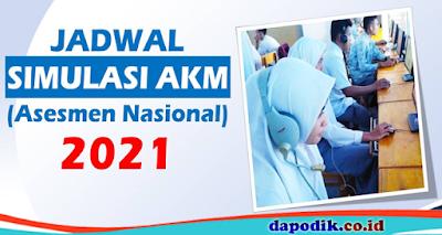 Jadwal Simulasi Dan Gladi Bersih Asesmen Nasional (AN) Tahun 2021 Semua Jenjang