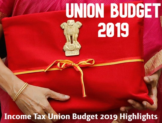 Income Tax Union Budget 2019 Highlights