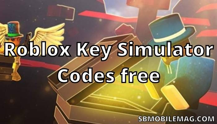 Roblox Key Simulator Codes, Roblox Key Simulator Redeem Codes, Roblox Key Simulator Promo Codes