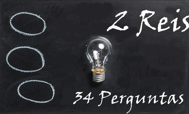 2 Reis 34 Perguntas
