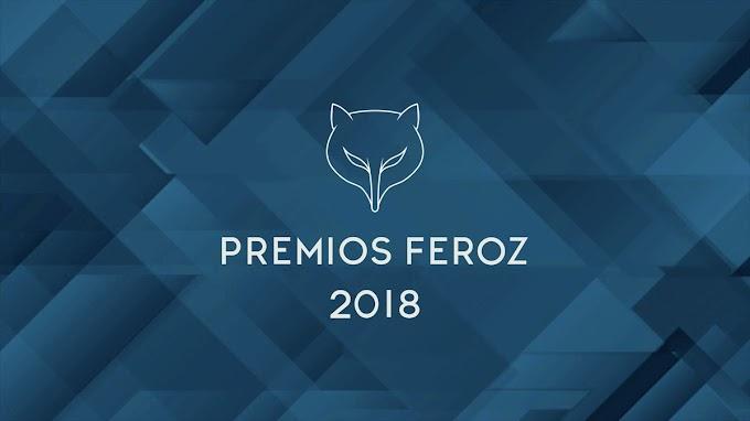 GANADORES PREMIOS FEROZ 2018