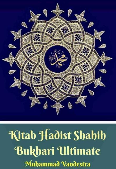 Kitab Hadist Shahih Bukhari Ultimate PDF
