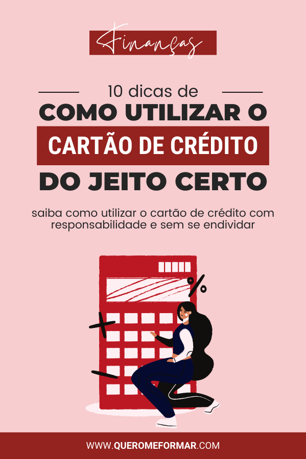 Imagem de Divulgação para Pinterest Como Utilizar o Cartão de Crédito do Jeito Certo e com Responsabilidade