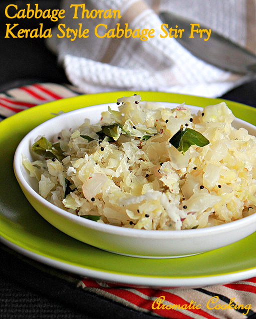 Aromatic Cooking: Cabbage Thoran, Kerala Style Cabbage Stir Fry