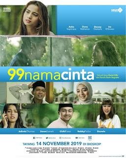 film 99 nama cinta, mncpmovie, produksi mnc pictures, film indonesia, film drama dan religi indonesia