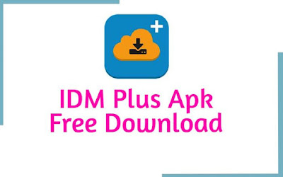 IDM Plus Apk