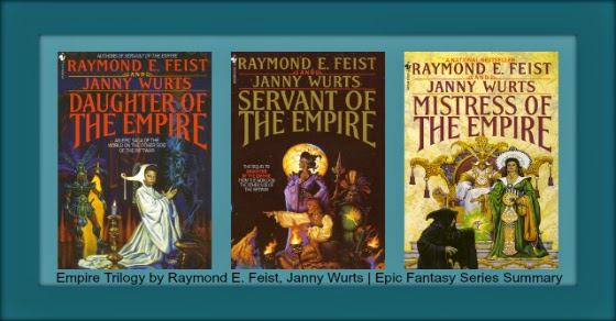 Empire Trilogy by Raymond E. Feist, Janny Wurts