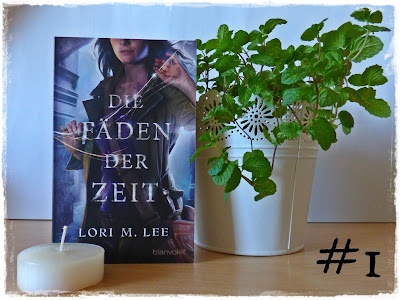 """Gewinn 1: """"Die Fäden der Zeit"""" von Lori M. Lee"""