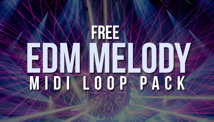 Free EDM Melody MIDI Loops Vol 1 (Free Download) - DeejayTon