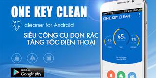 One Key Clean - Ứng dụng tăng tốc điện thoại siêu tốc