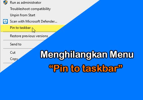 Cara Menghilangkan Menu Pin to Taskbar dan Unpin from Taskbar