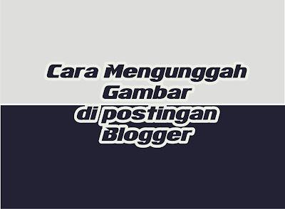 uploud image pada postingan blogger