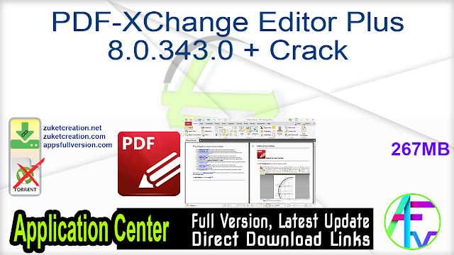PDF-XChange Editor Plus 8.0.343.0 + Crack