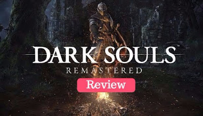 Dark Souls: Remastered Review