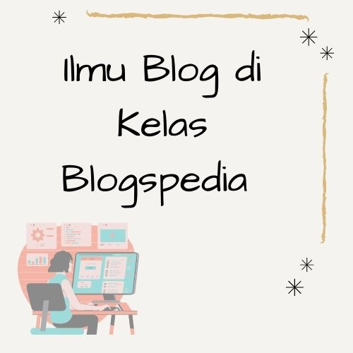 Ilmu Kelas Blogspedia