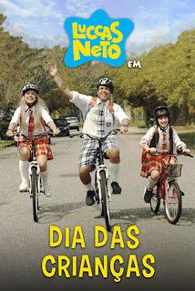 Luccas Neto em: Dia das Crianças - HDRip Nacional