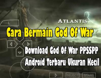 Download God Of War 2 PS2 Untuk Android Ukuran Kecil