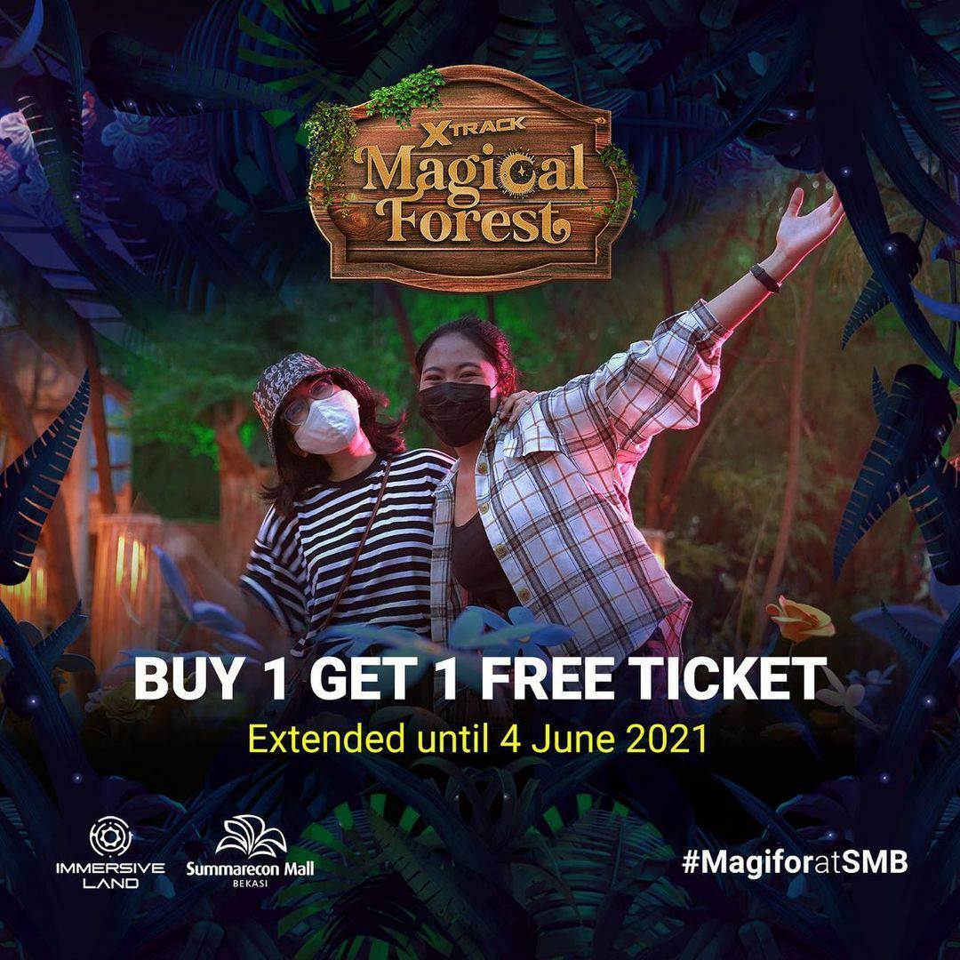 Summarecon Mall Bekasi Special Offer! Buy 1 Get 1 Free Tiket X-Track Magical Forest