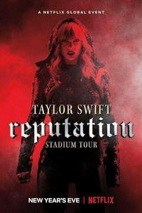 Download Taylor Swift: Reputation Stadium Tour (2018) (English) 720p