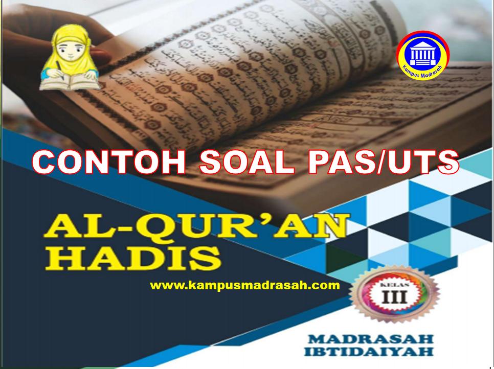 Soal PAS Al-Qur'an Hadis Kelas 3 SD/MI