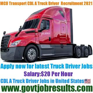 MCO Transport CDL A Truck Driver Recruitment 2021-22