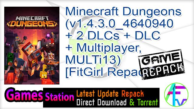 Minecraft Dungeons (v1.4.3.0_4640940 + 2 DLCs + DLC + Multiplayer, MULTi13) [FitGirl Repack]